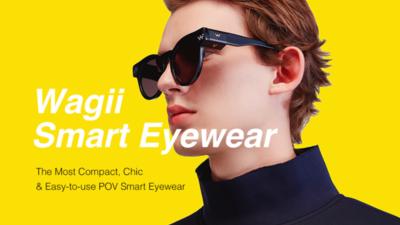 Wagii 智能眼镜上线众筹,轻松解锁 POV 拍摄新姿势