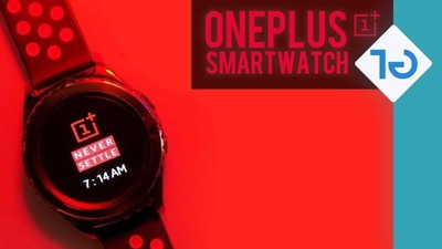 一加首款智能手表 OnePlus Watch 曝光,采用高通骁龙 4100 + WearOS 组合