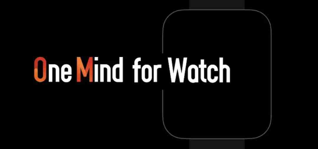 7-OneMind for Watch